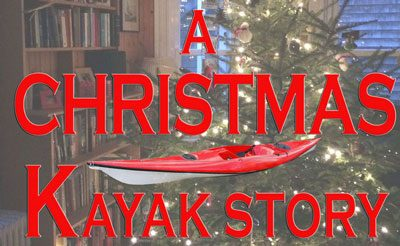 Christmas kayak short story